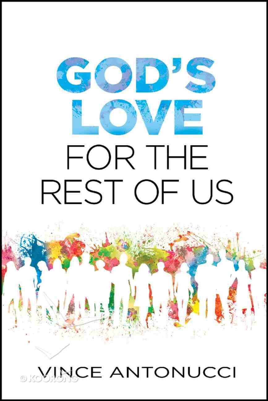 God's Love For the Rest of Us eBook