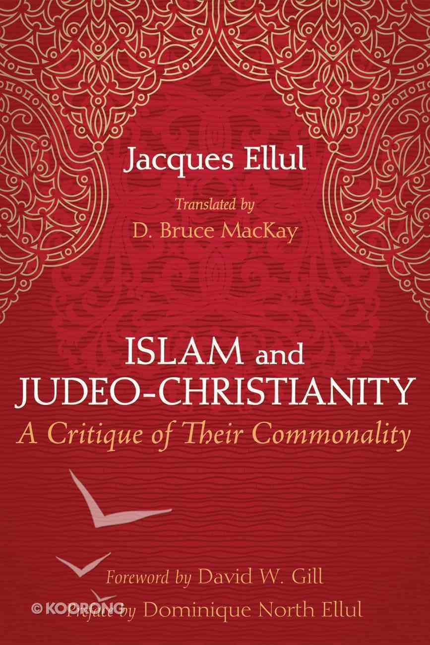 Islam and Judeo-Christianity Paperback