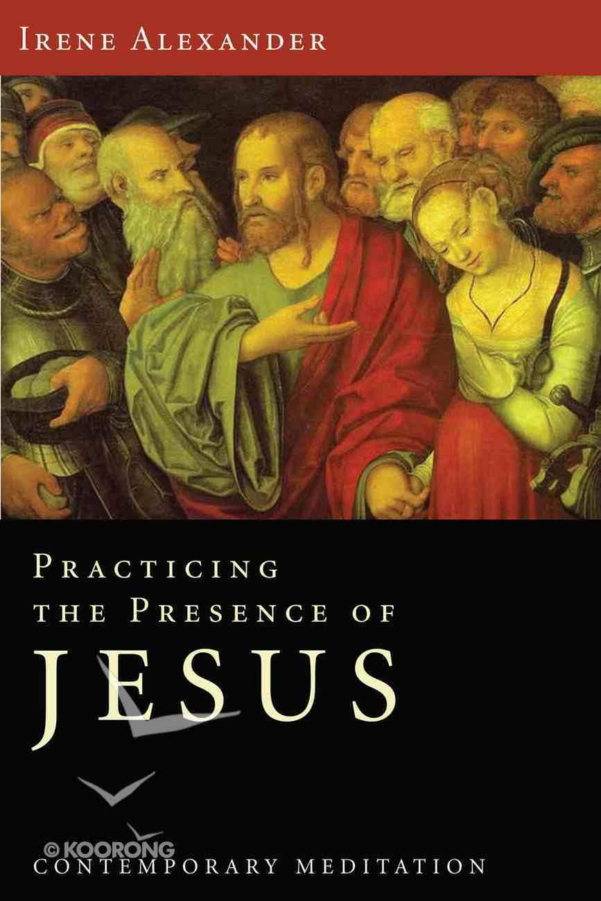Practicing the Presence of Jesus eBook