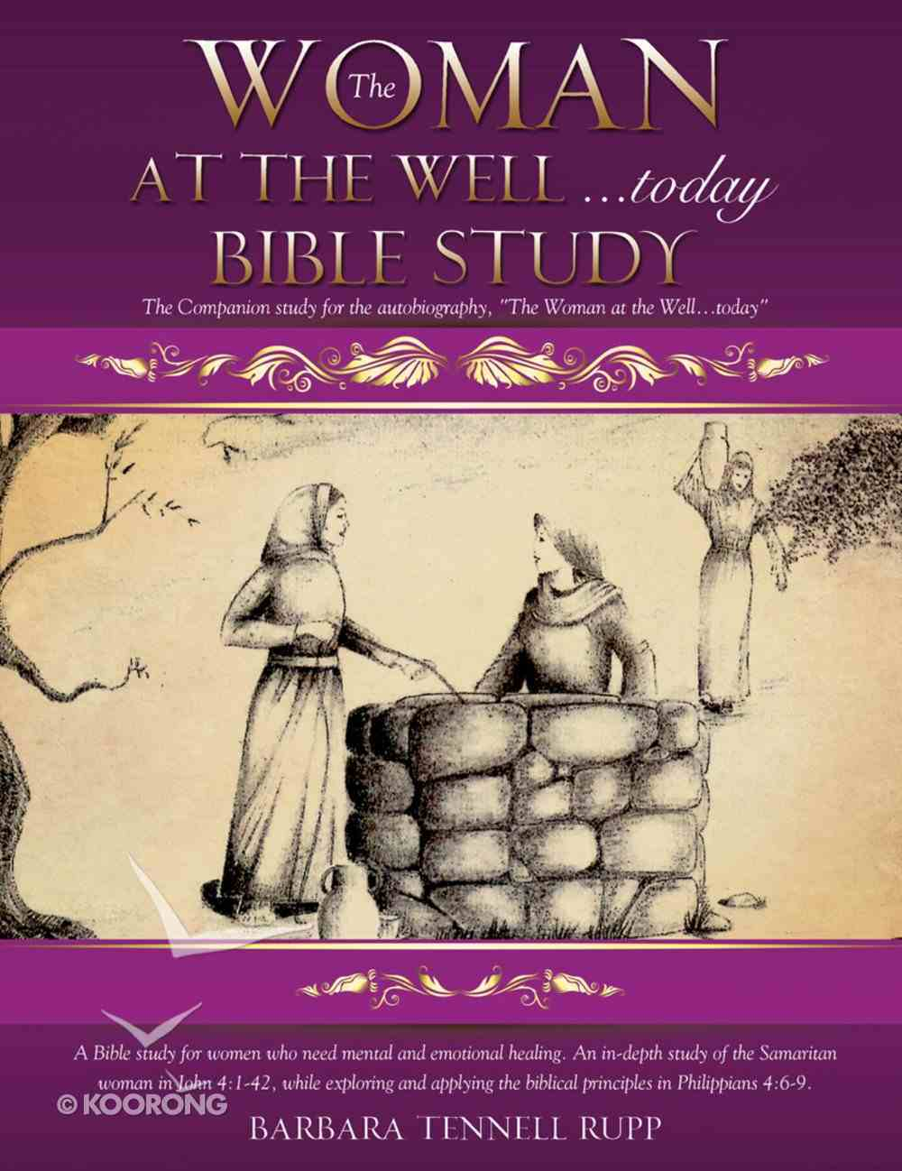 The Woman At the Well...Today Bible Study eBook