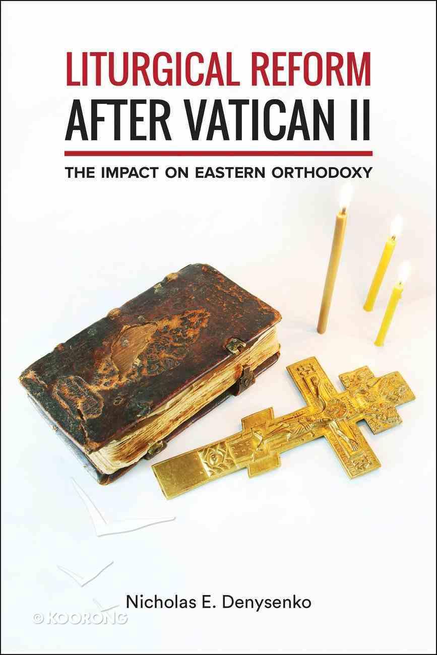 Liturgical Reform After Vatican II eBook