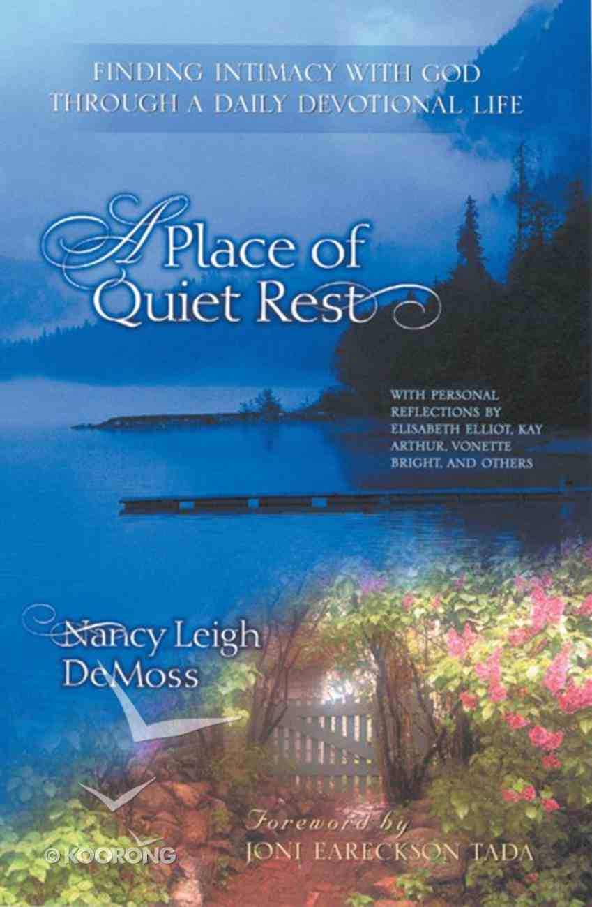A Place of Quiet Rest eBook