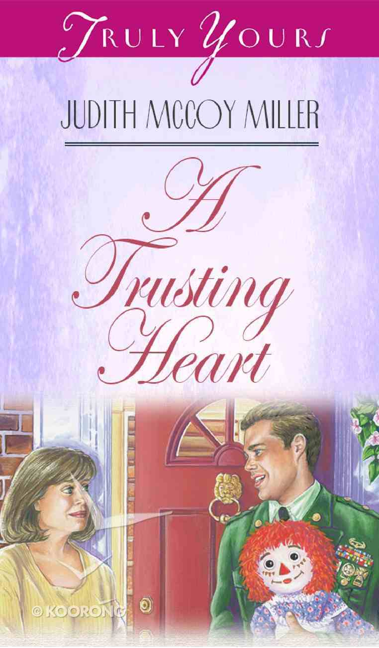 A Trusting Heart (#286 in Heartsong Series) Mass Market