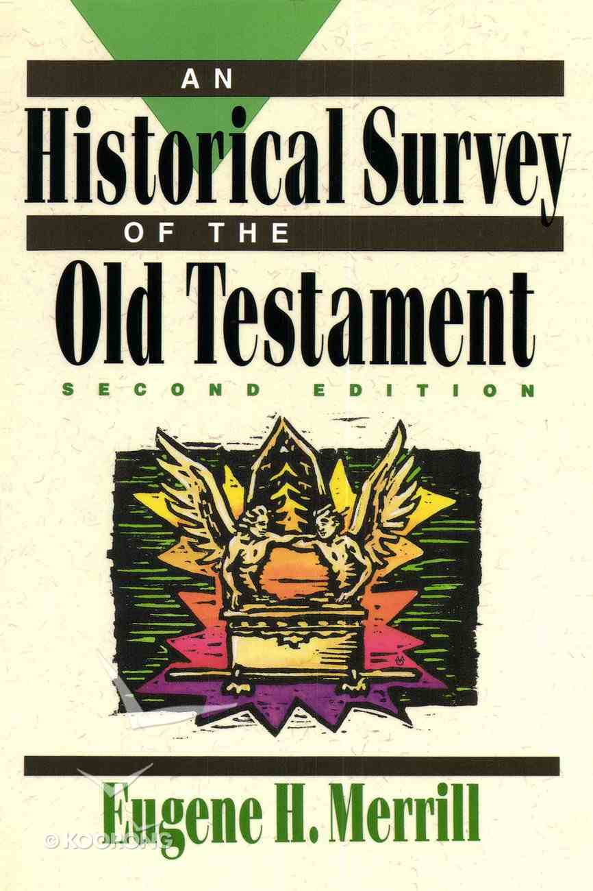 An Historical Survey of the Old Testament eBook