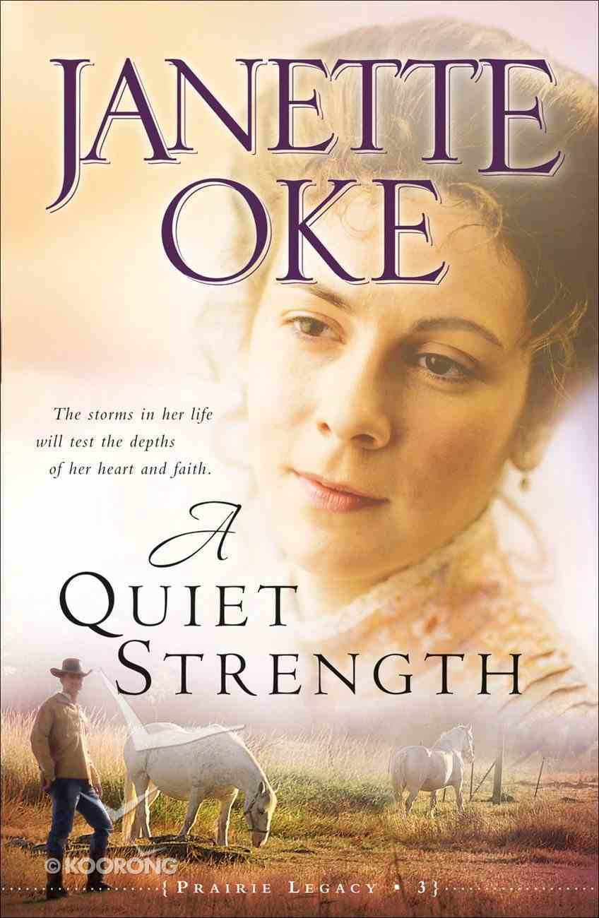 A Quiet Strength (#03 in Prairie Legacy Series) eBook