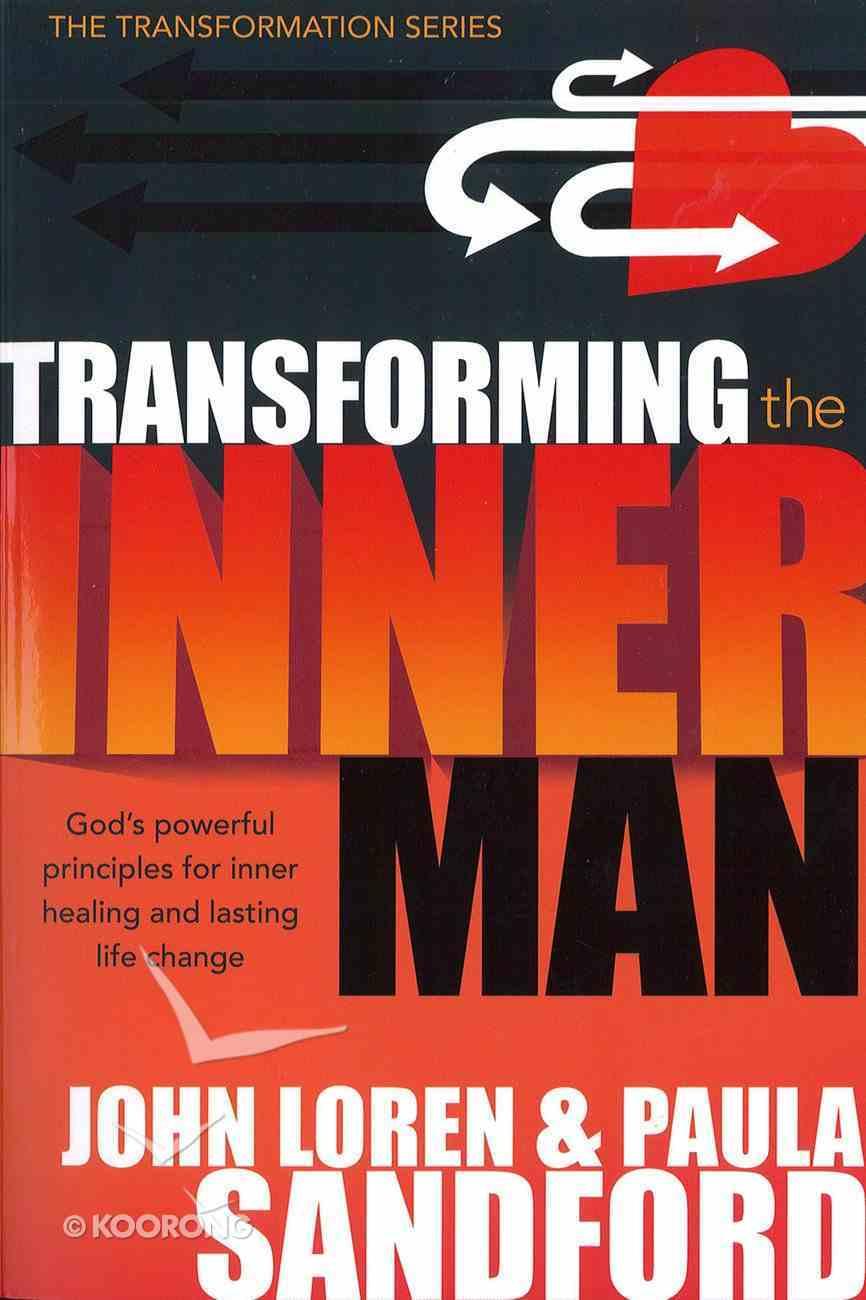 Transforming the Inner Man eBook