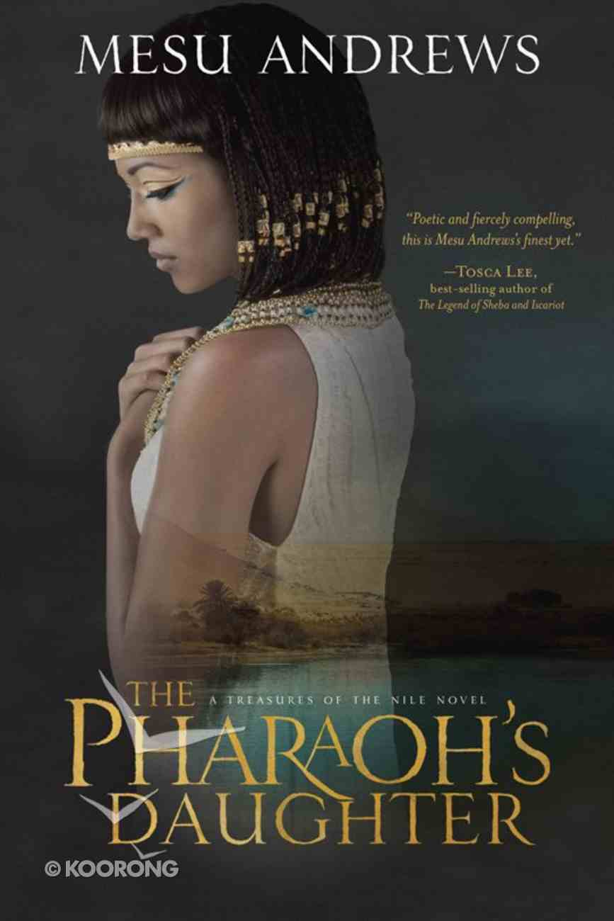The Pharaoh's Daughter (Treasures Of The Nile Series) eBook