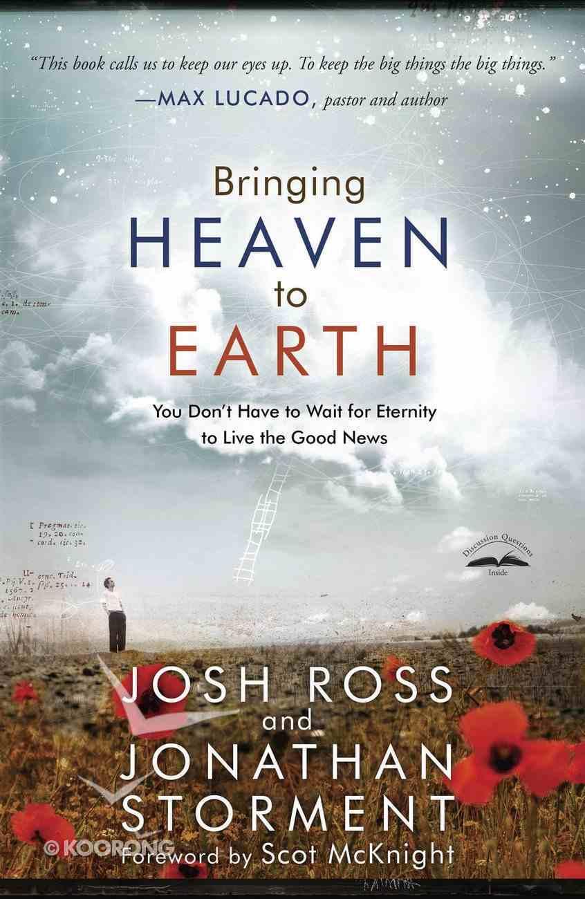 Bringing Heaven to Earth eBook