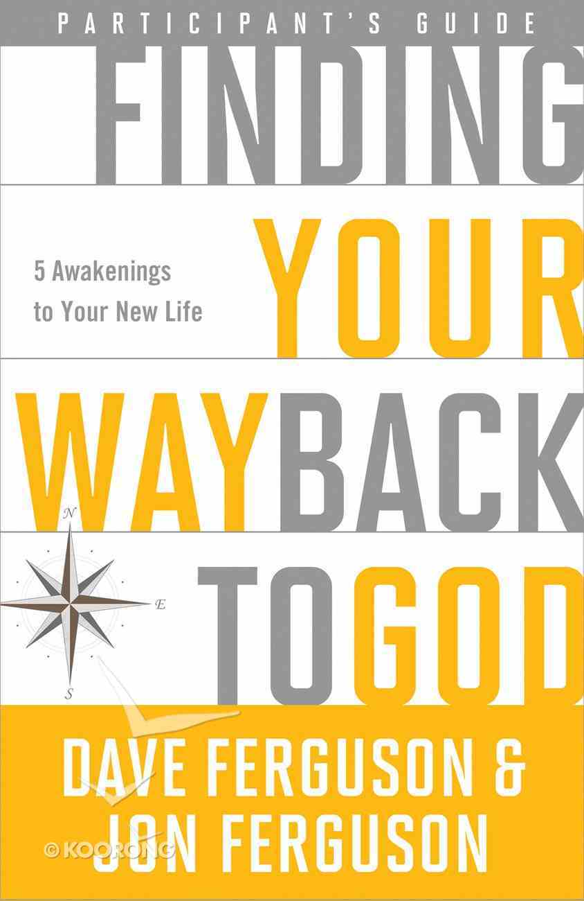 Finding Your Way Back to God Participant's Guide eBook