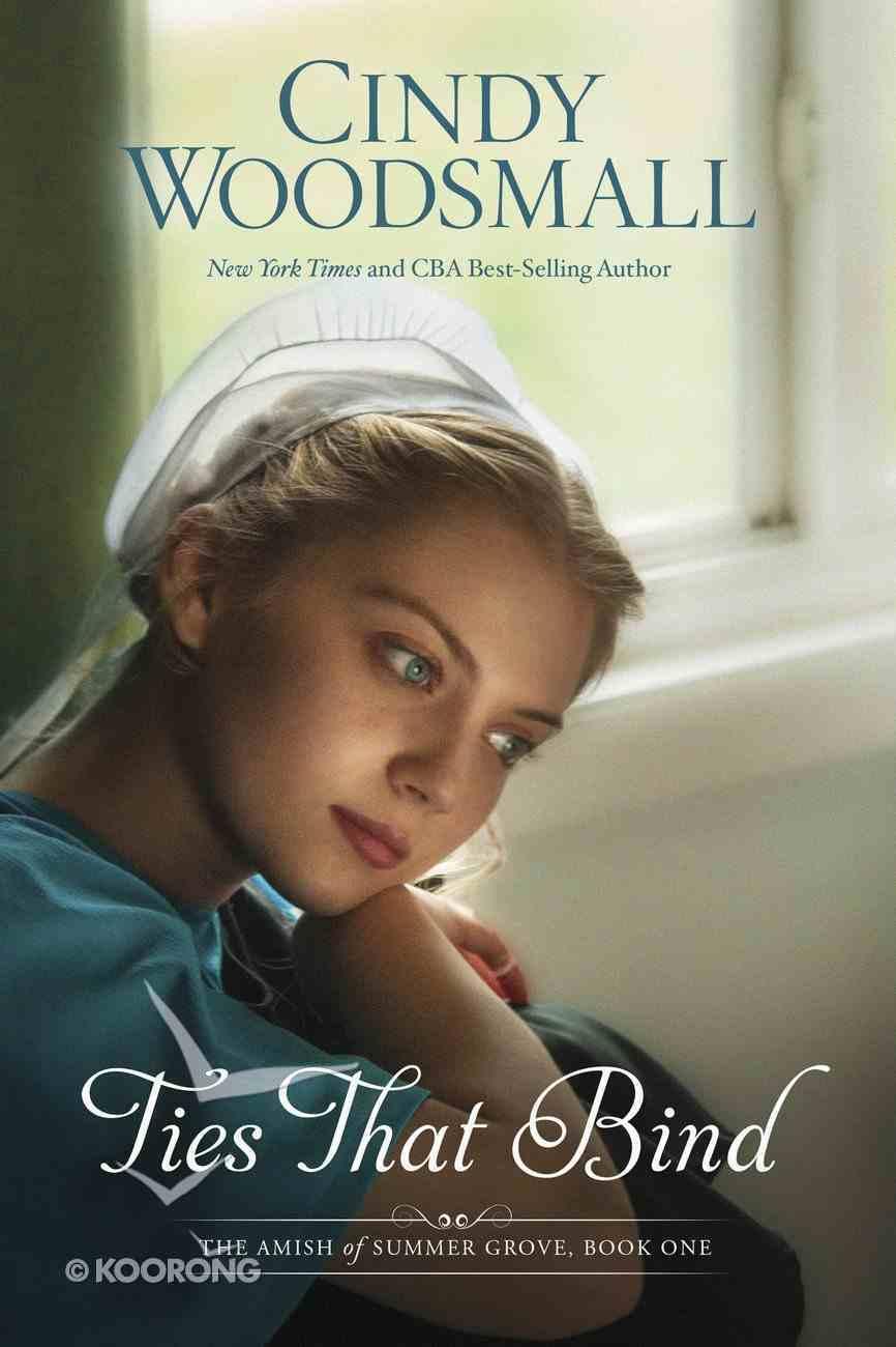 Ties That Bind (#01 in Amish Of Summer Grove Series) eBook