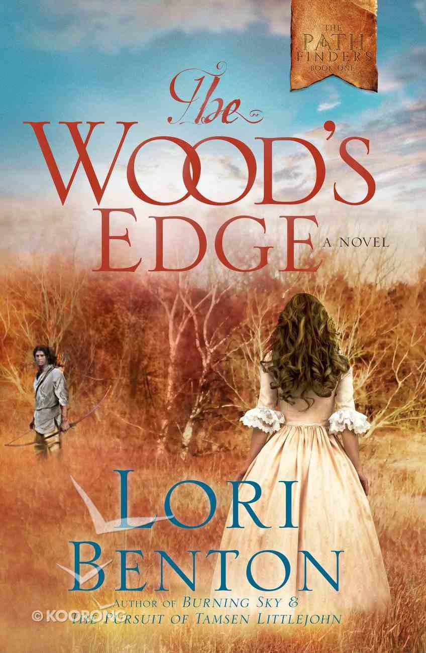 The Wood's Edge (The Pathfinders Series) eBook