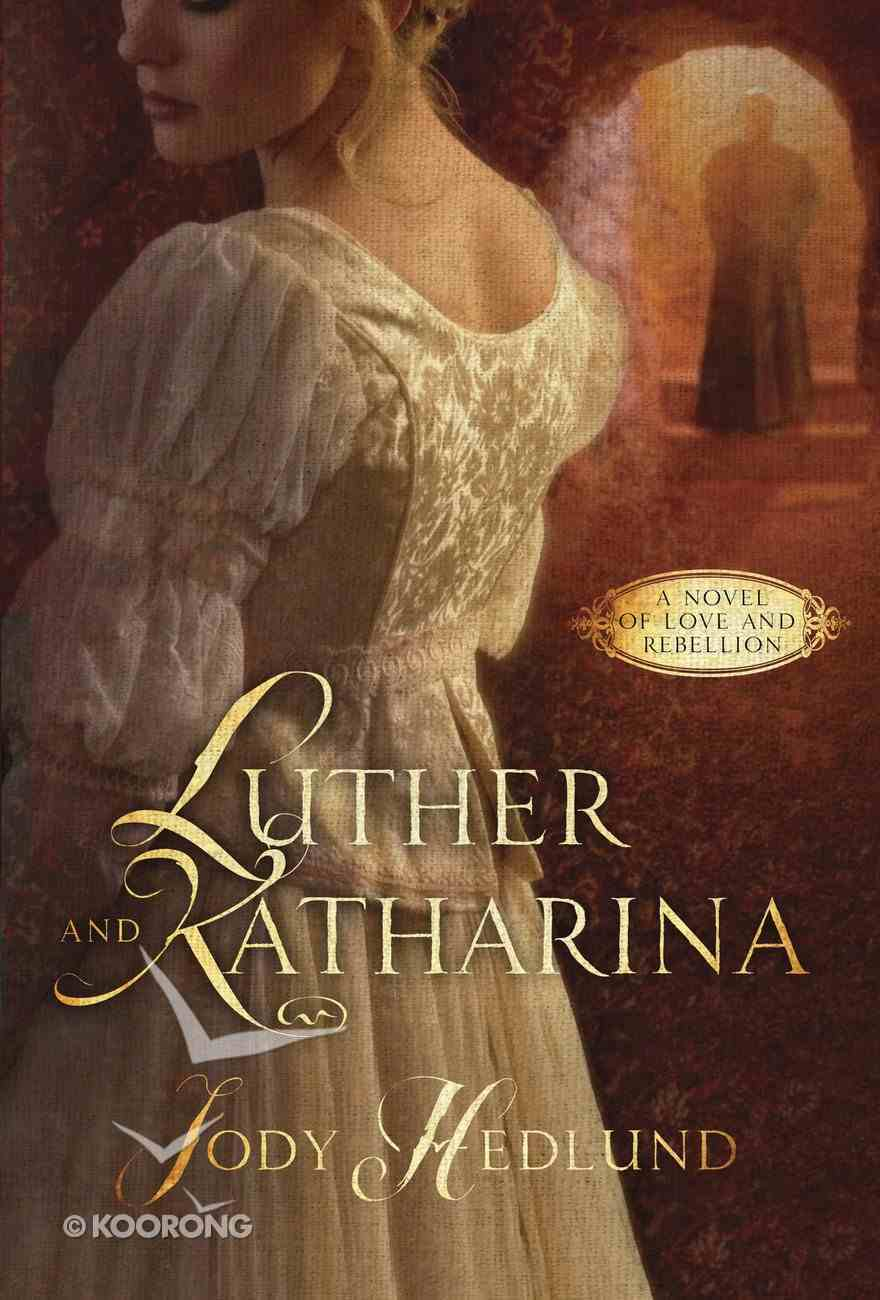 Luther and Katharina eBook
