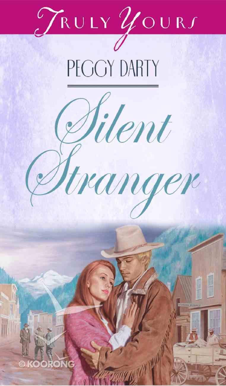 Silent Stranger (#307 in Heartsong Series) eBook