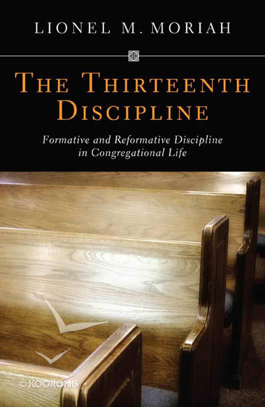 The Thirteenth Discipline Paperback