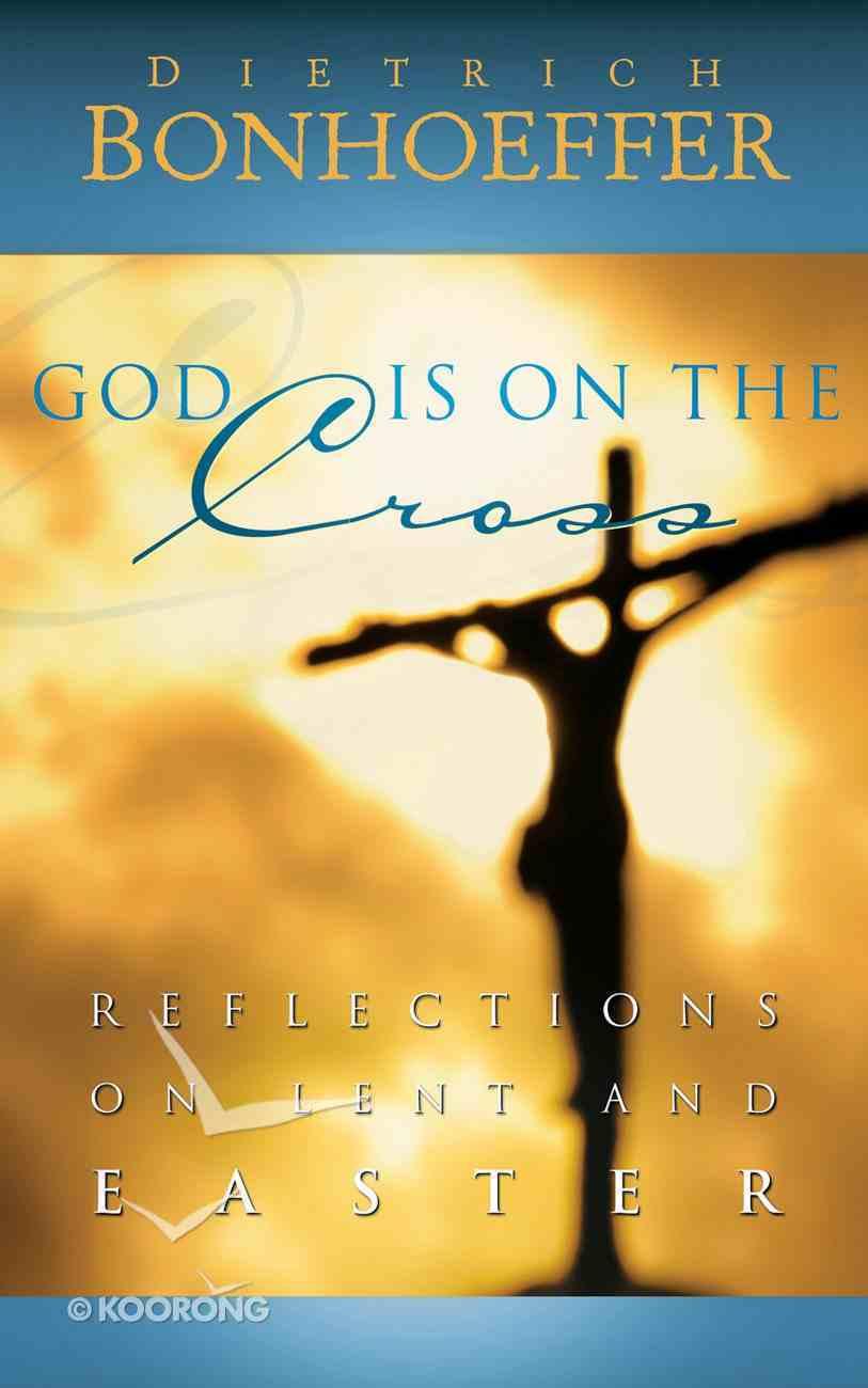 God is on the Cross eBook