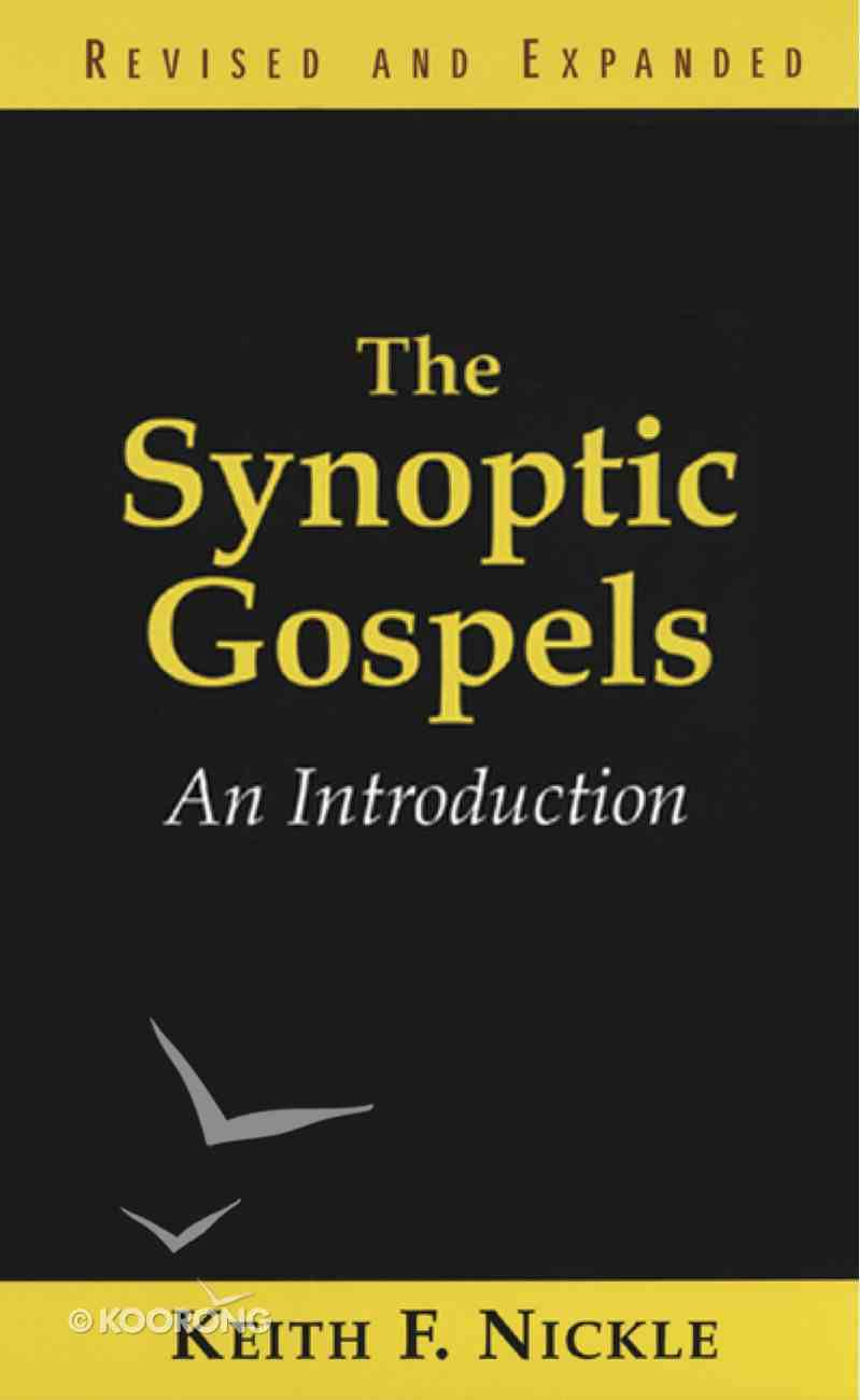 The Synoptic Gospels, Revised and Expanded eBook