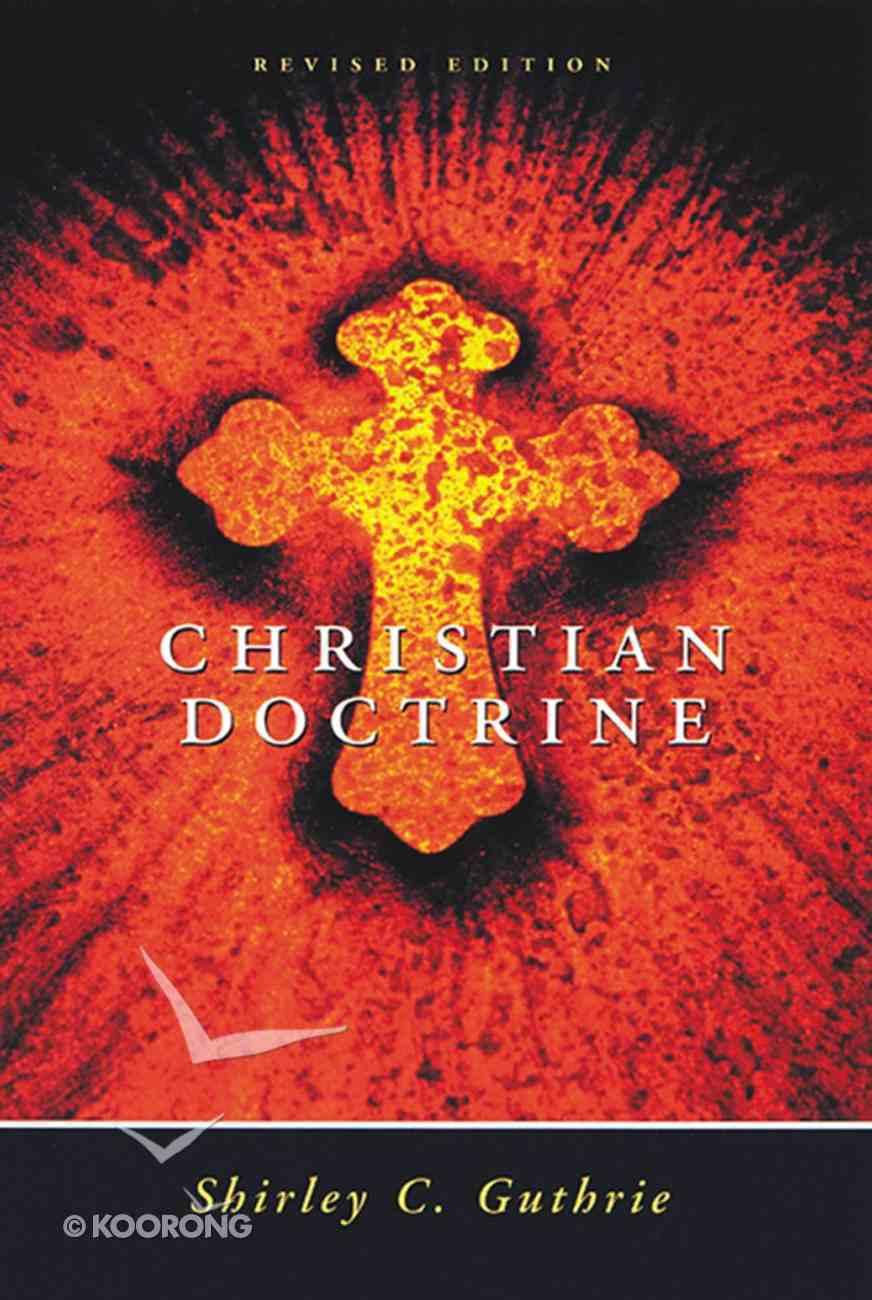 Christian Doctrine, Revised Edition eBook