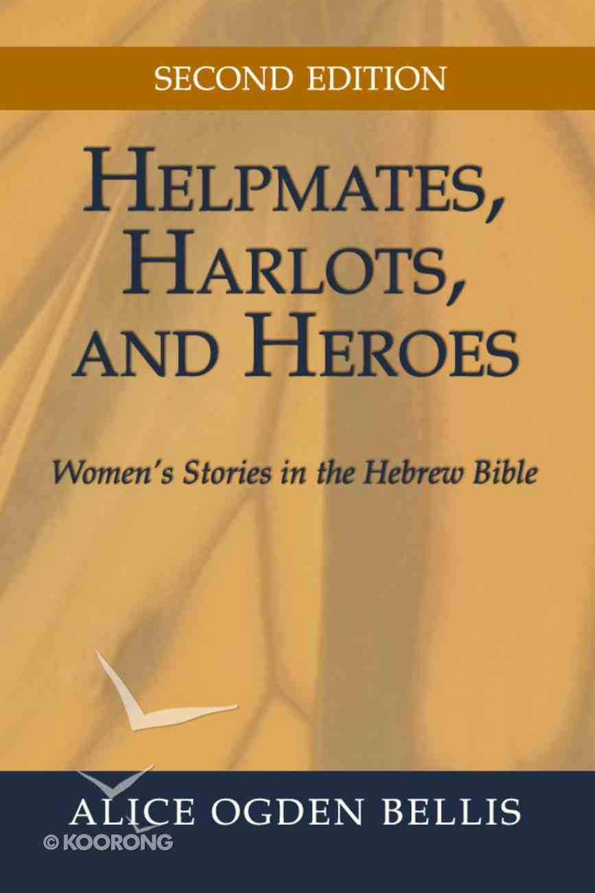Helpmates, Harlots, and Heroes, Second Edition eBook