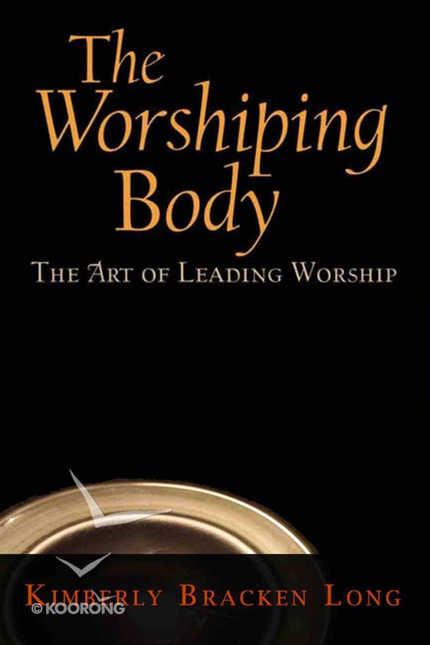The Worshiping Body eBook