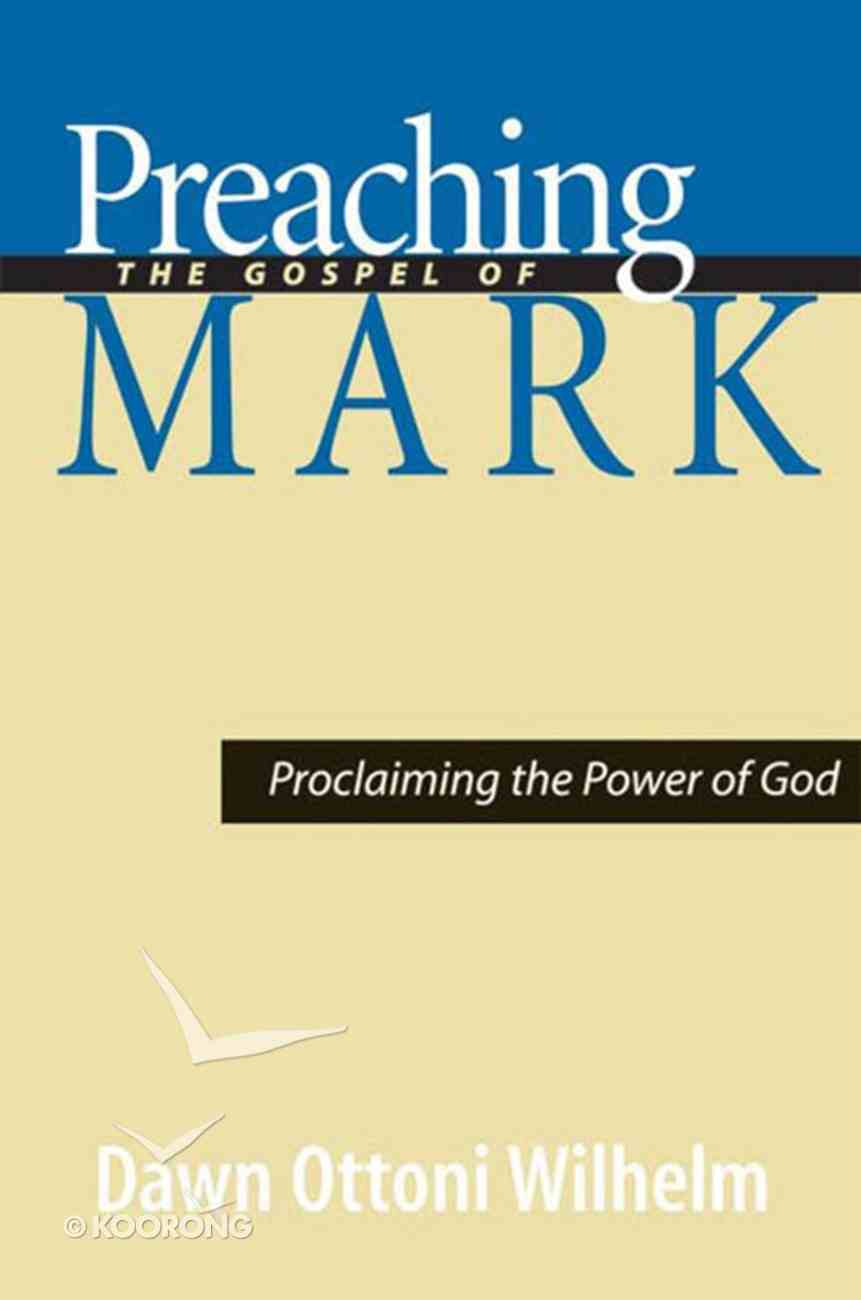 Preaching the Gospel of Mark eBook