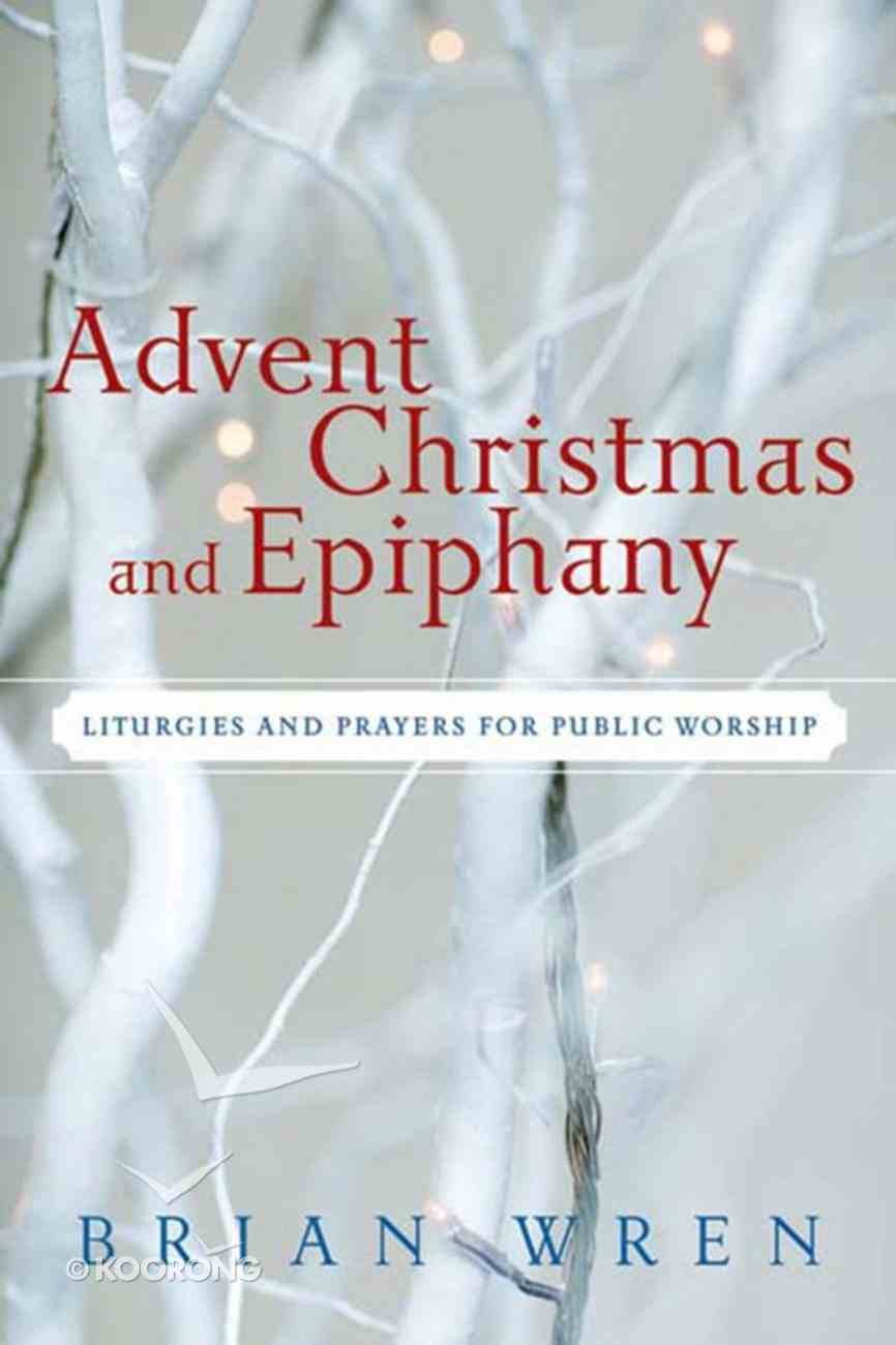Advent, Christmas, and Epiphany eBook