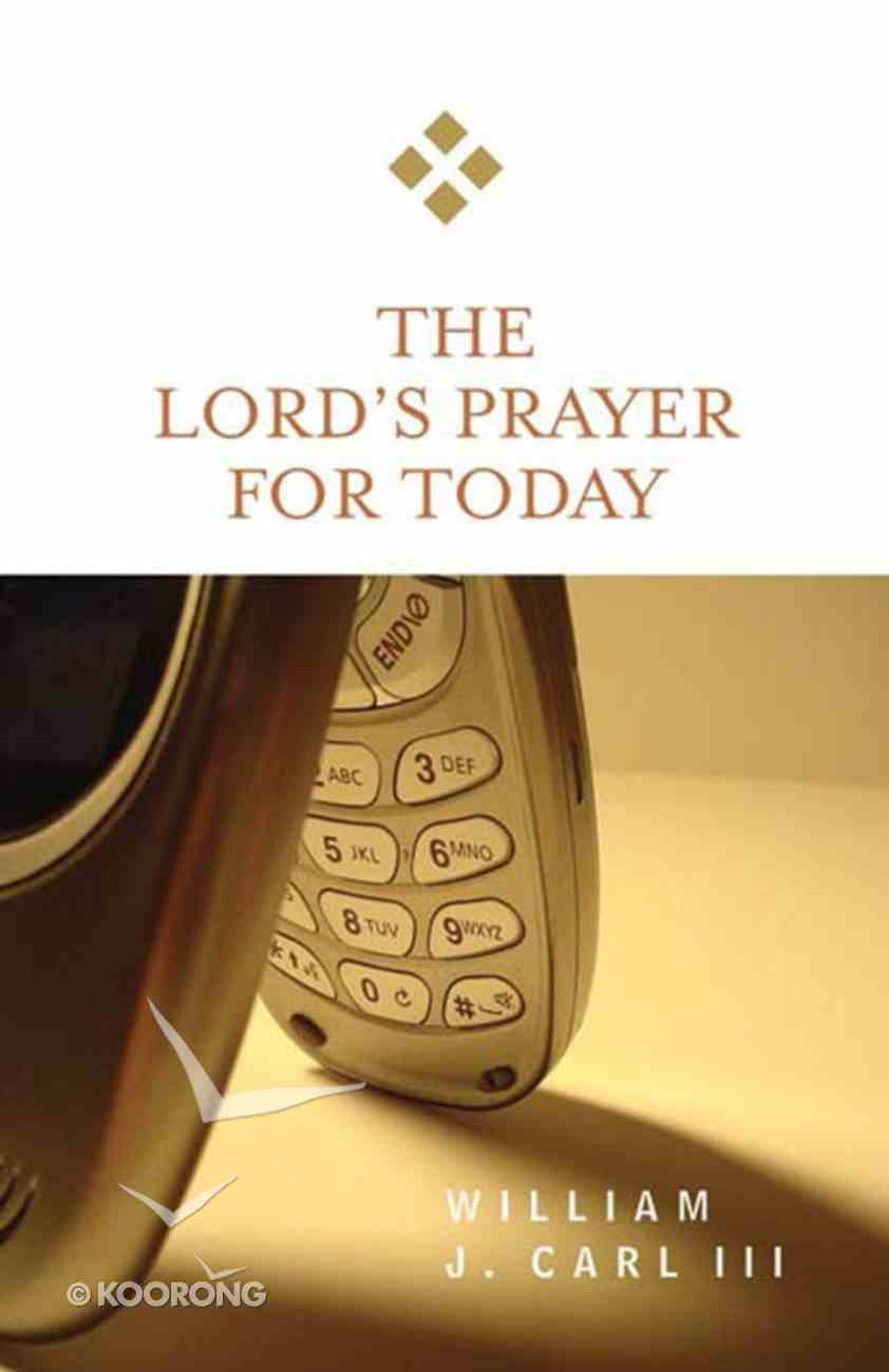 The Lord's Prayer For Today (For Today Series) eBook