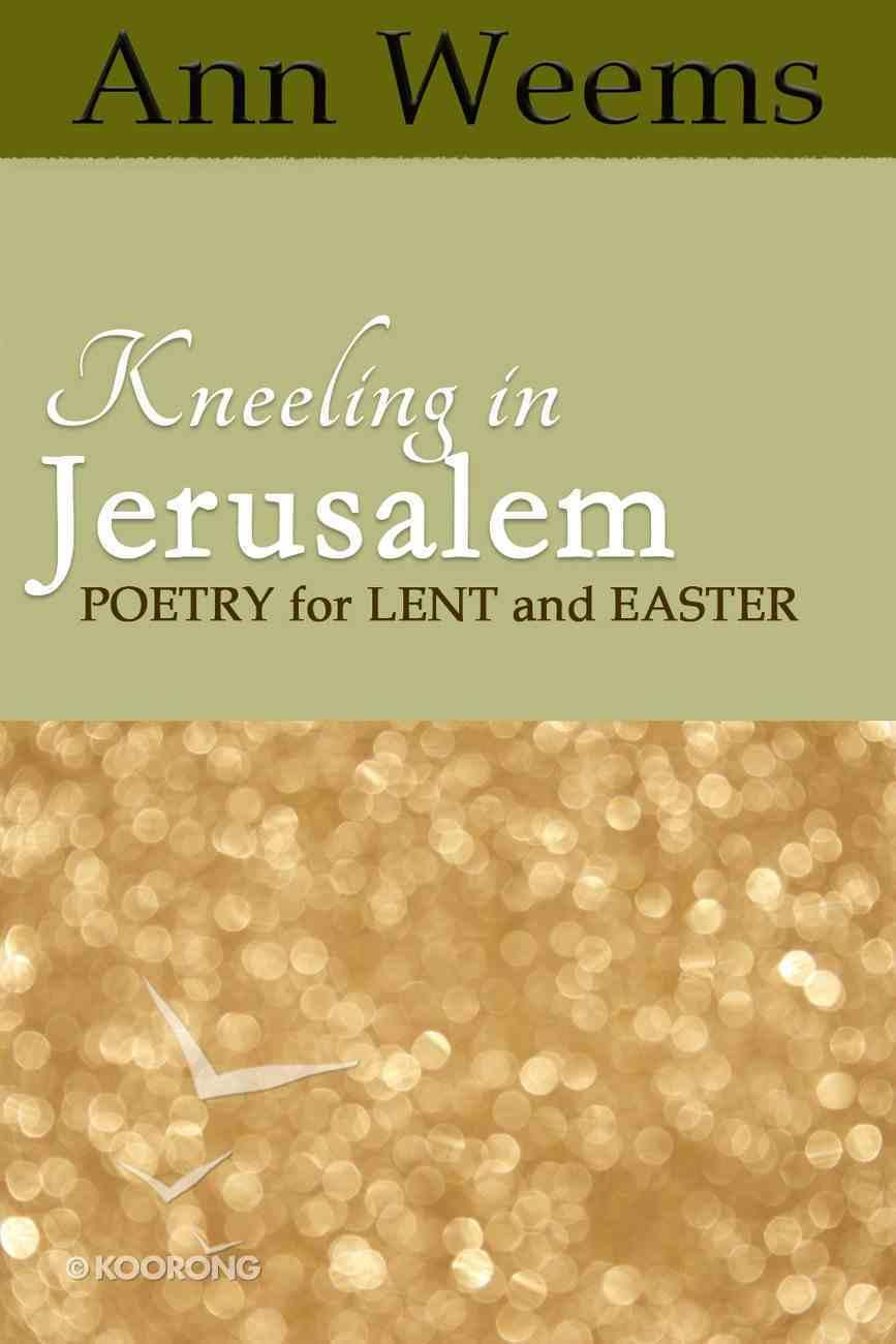 Kneeling in Jerusalem eBook