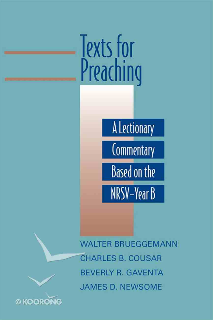 Texts For Preaching, Year B eBook