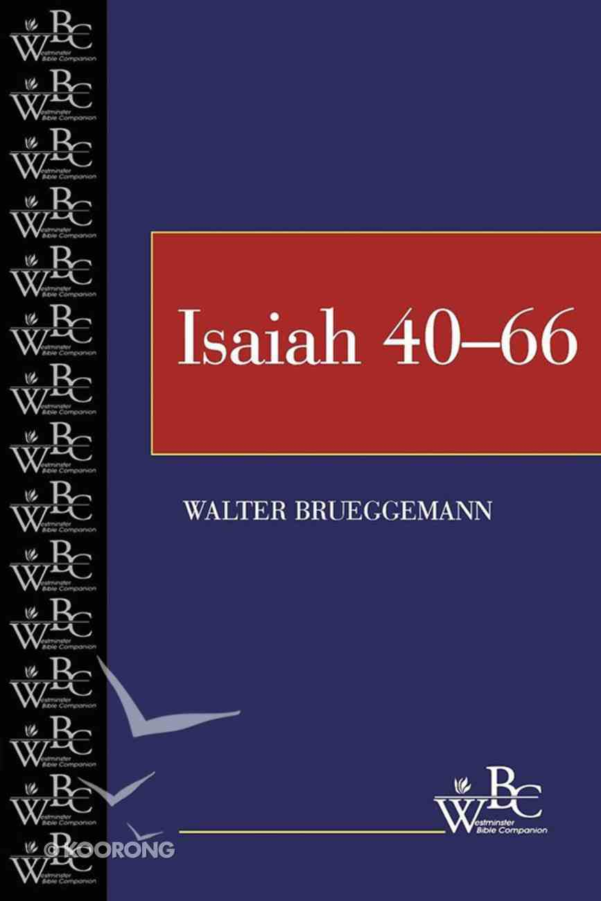 Isaiah 40-66 (Westminster Bible Companion Series) eBook