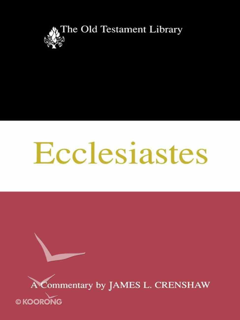 Ecclesiastes (1987) (Old Testament Library Series) eBook