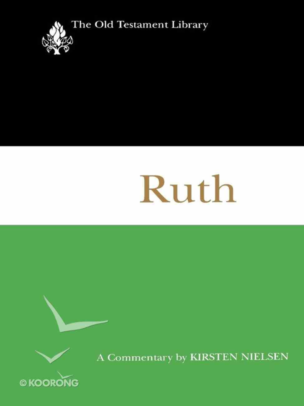Ruth (1997) (Old Testament Library Series) eBook