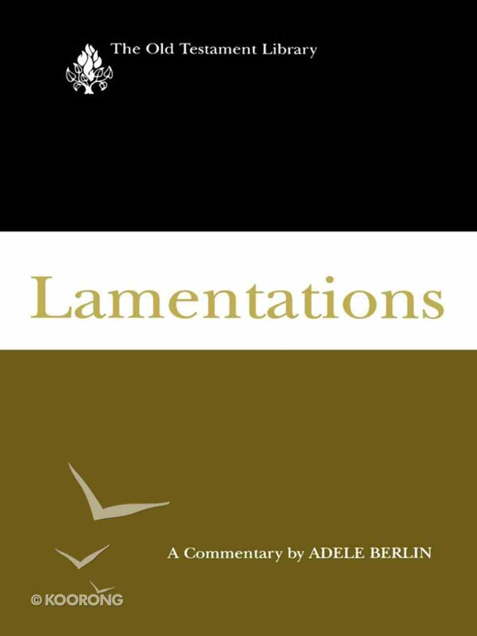 Lamentations (2002) (Old Testament Library Series) eBook