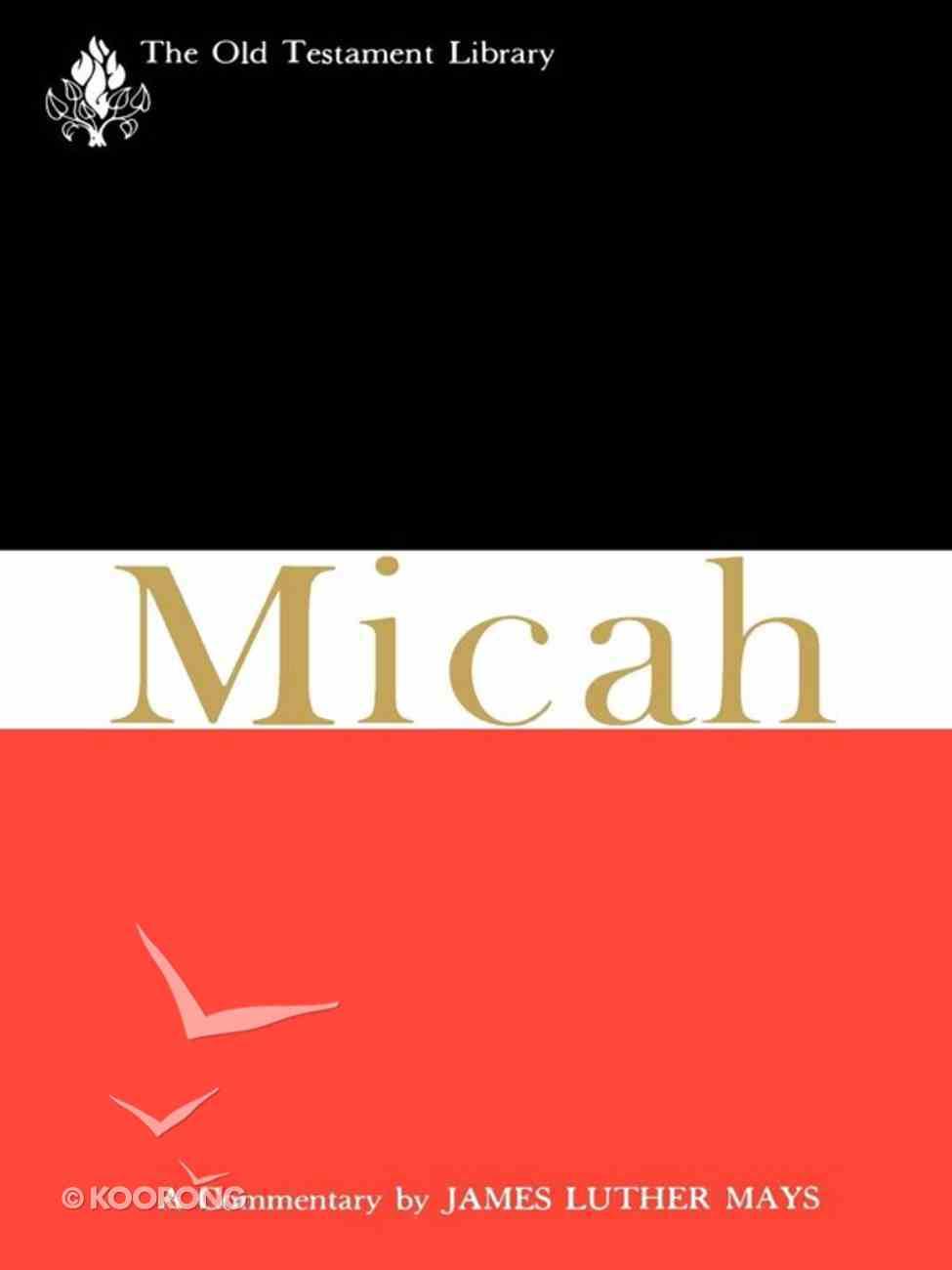 Micah (1976) (Old Testament Library Series) eBook