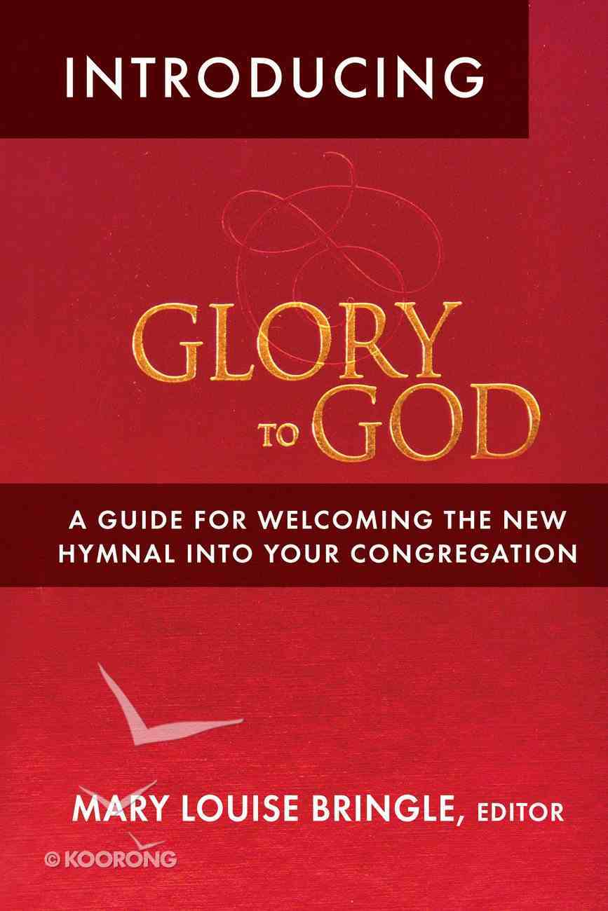 Introducing Glory to God eBook