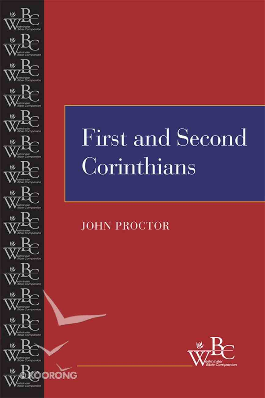 First and Second Corinthians (Westminster Bible Companion Series) eBook