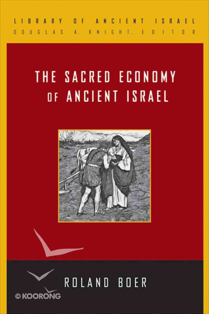 The Sacred Economy of Ancient Israel eBook