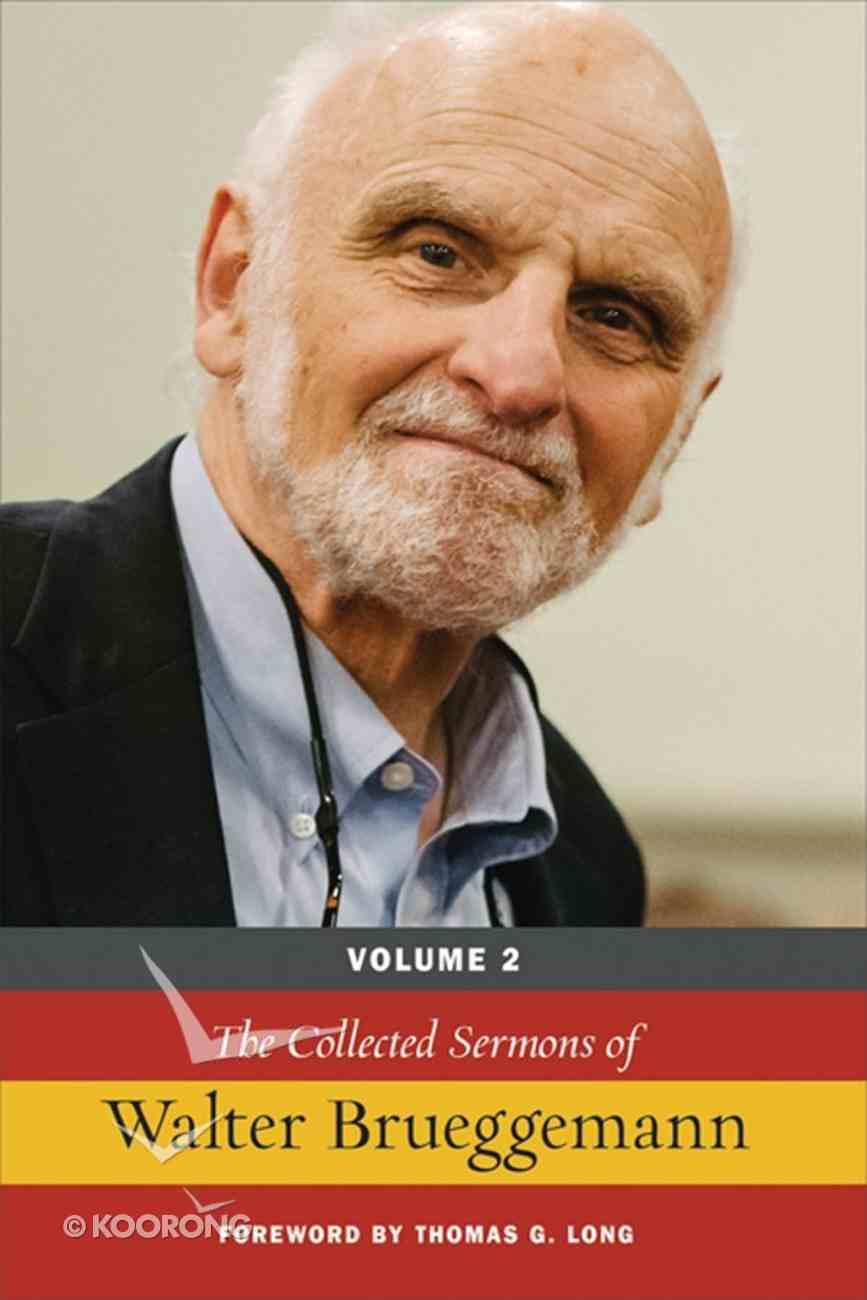 The Collected Sermons of Walter Brueggemann (Vol 2) eBook