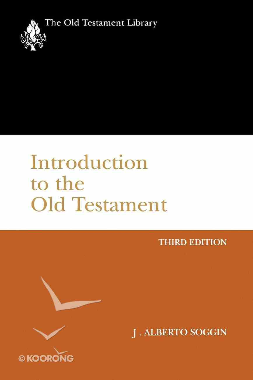 Introduction to the Old Testament, Third Edition (Old Testament Library Series) eBook