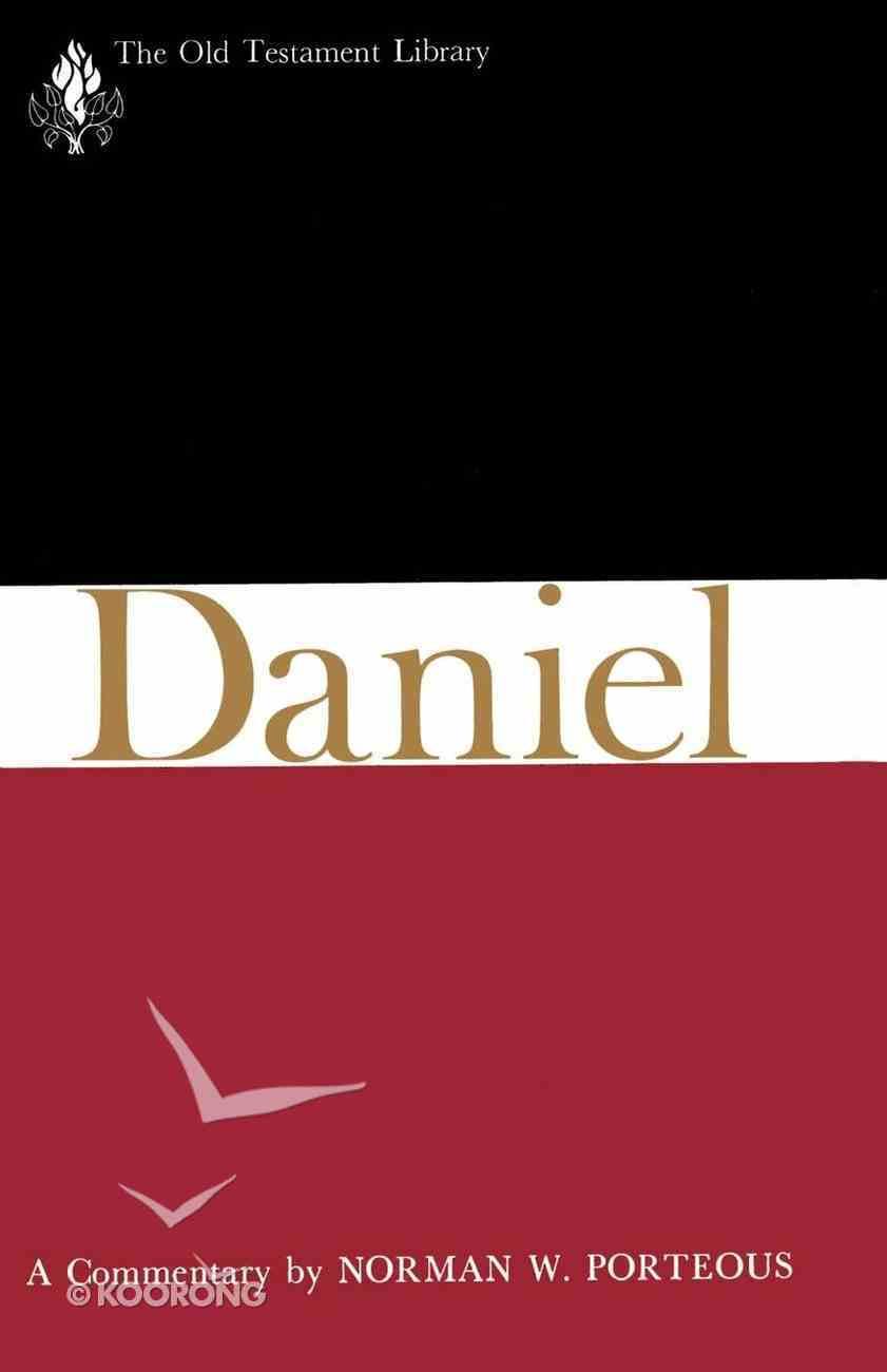 Daniel (Old Testament Library Series) eBook
