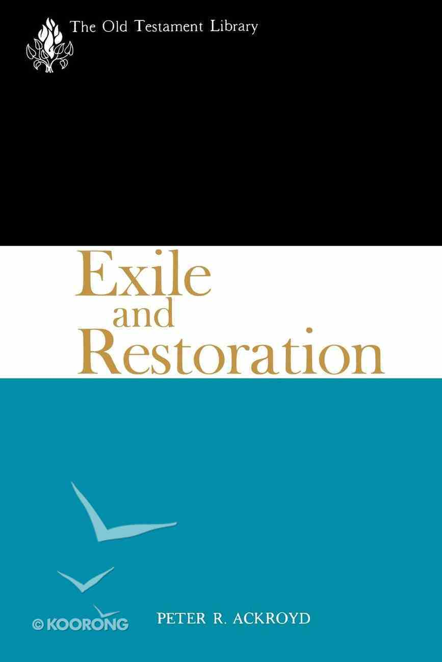 Exile and Restoration (Old Testament Library Series) eBook
