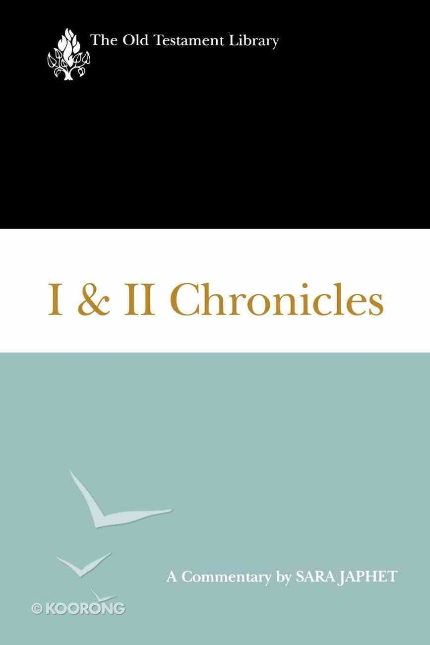 I and II Chronicles (Old Testament Library Series) eBook