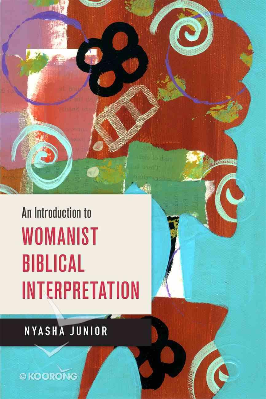 An Introduction to Womanist Biblical Interpretation eBook