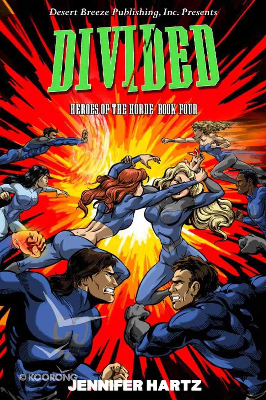 Divided (#04 in Heroes Of The Horde Series) eBook