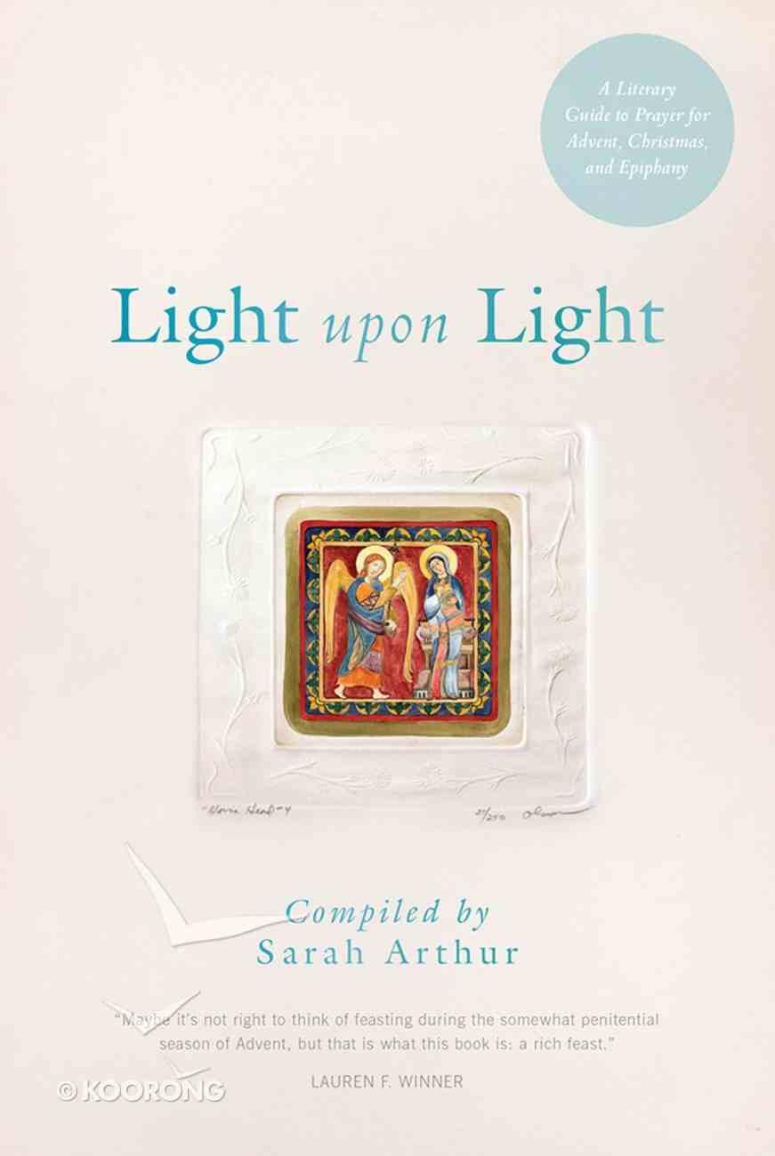 Light Upon Light Paperback