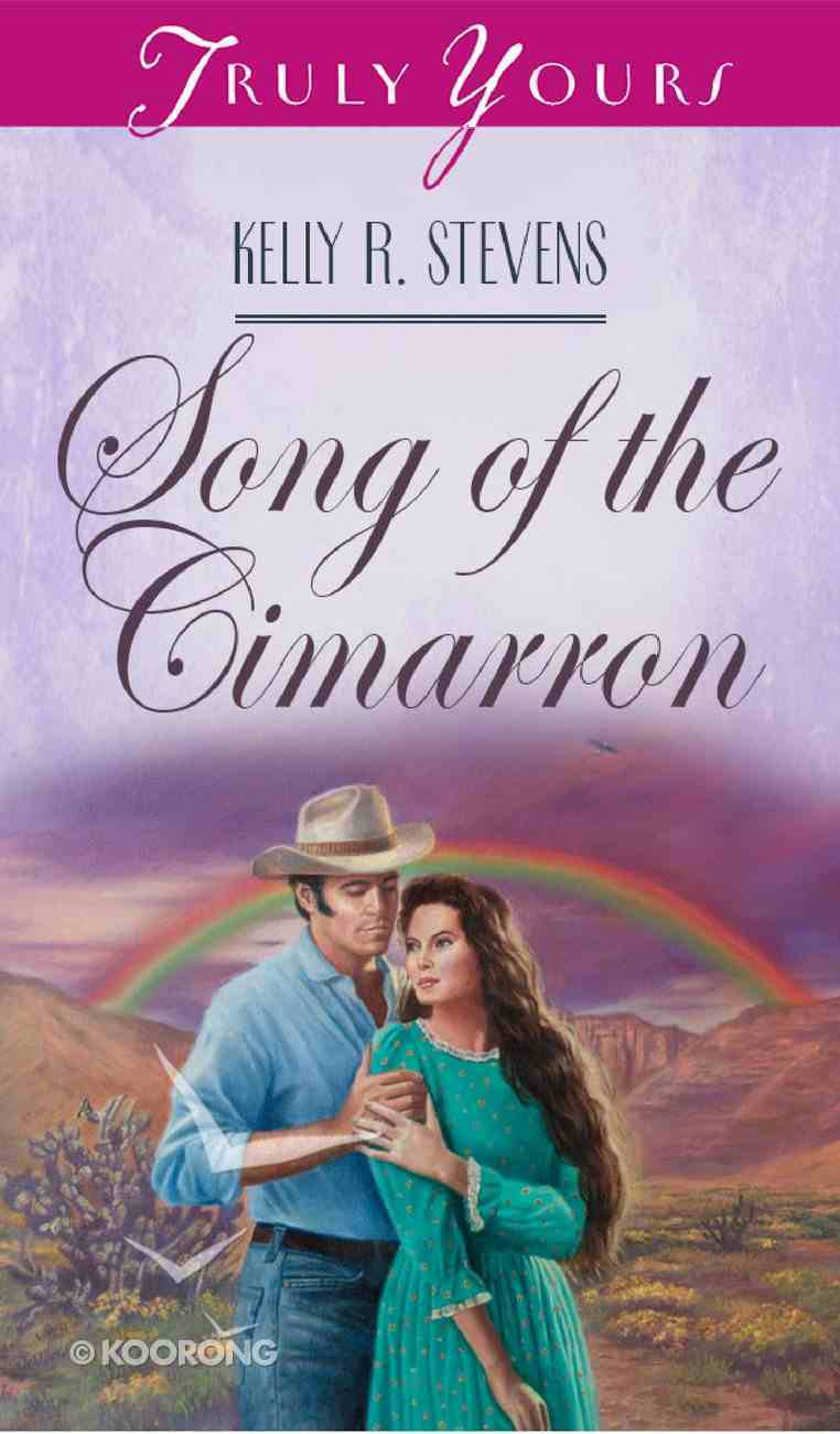 Song of the Cimarron (#304 in Heartsong Series) eBook