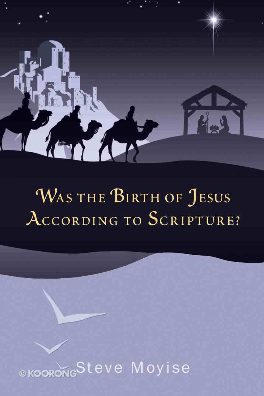 Was the Birth of Jesus According to Scripture? eBook