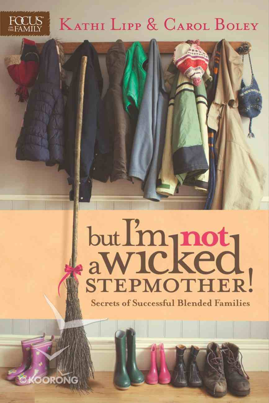 But I'm Not a Wicked Stepmother! eBook