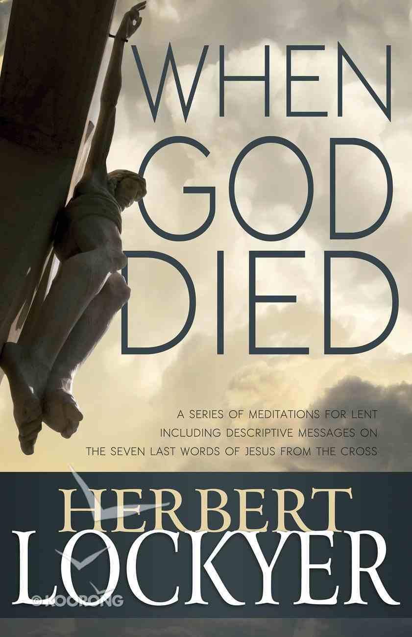 When God Died Paperback