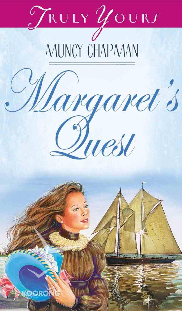 Margaret's Quest (#319 in Heartsong Series) eBook