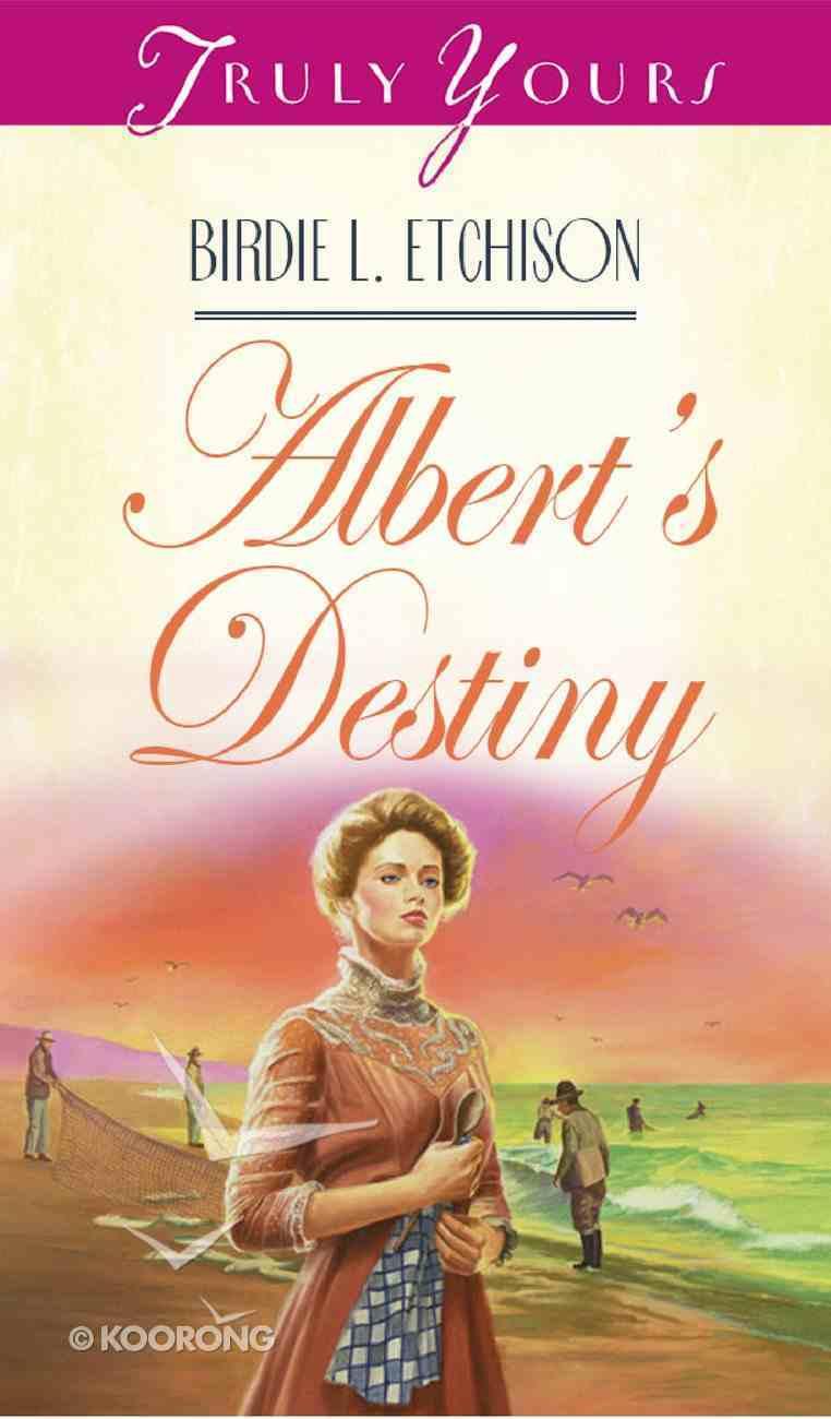 Albert's Destiny (#272 in Heartsong Series) eBook
